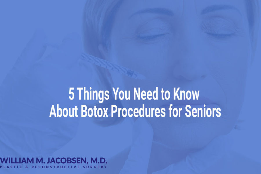 5 Things You Need to Know About Botox Procedures for Seniors